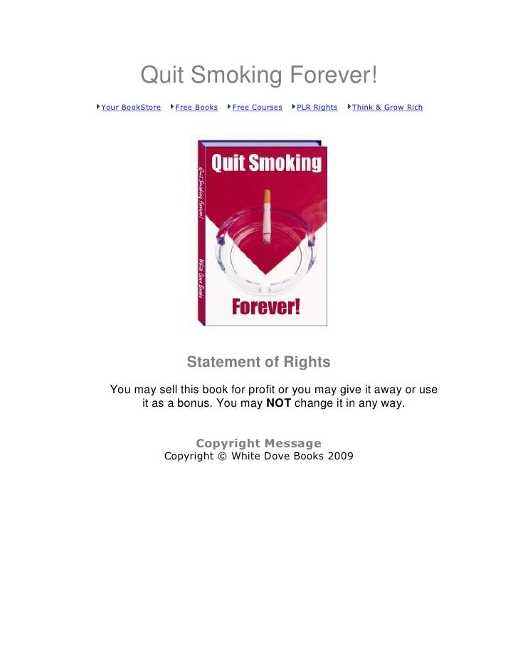 Quit Smoking Forever!Your BookStore    Free Books   Free Courses   PLR Rights   Think & Grow Rich                    State...