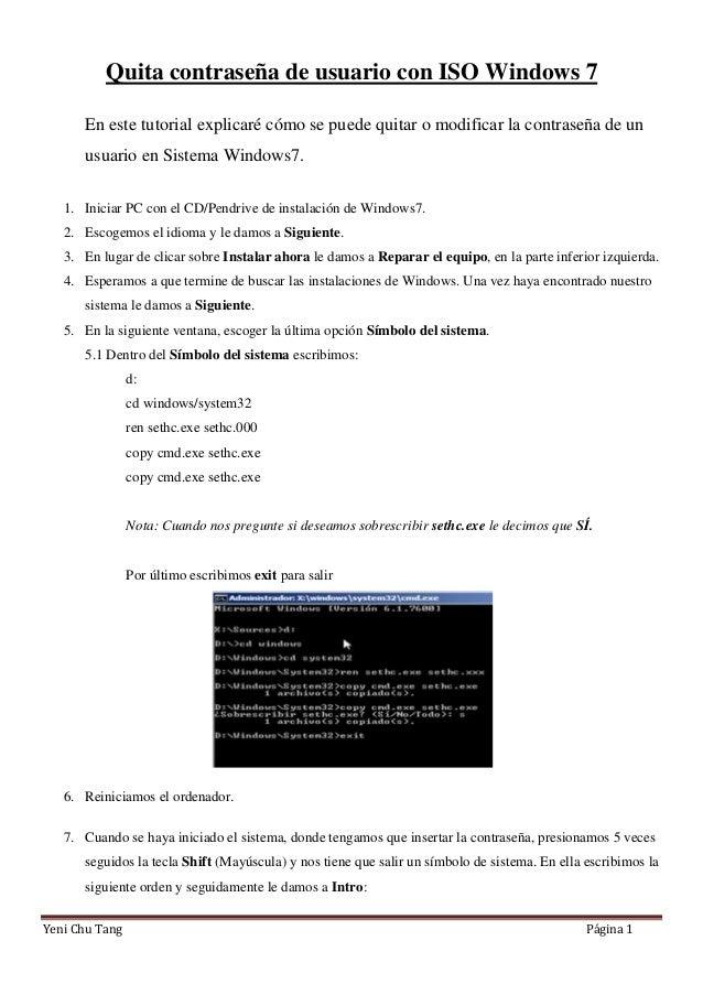 Quita contraseñ de usuario con ISO Windows 7 a En este tutorial explicarécó se puede quitar o modificar la contraseñ de un...