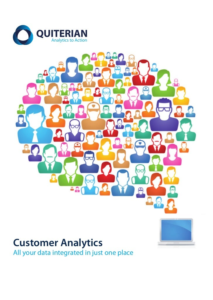 Customer AnalyticsAll your data integrated in just one place