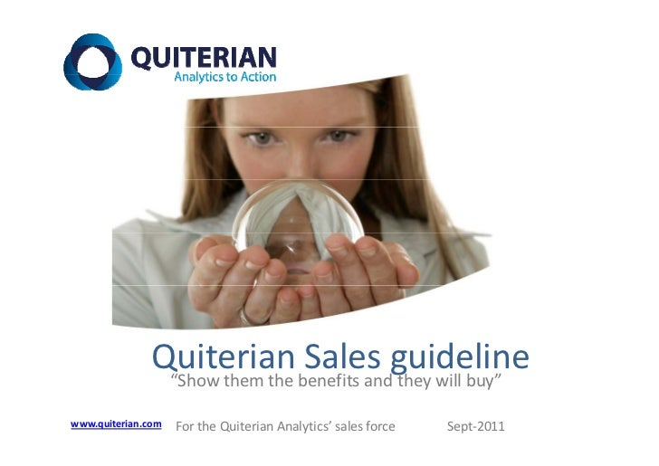 "Quiterian Sales guideline                ""Show them the benefits and they will buy""www.quiterian.com   For the Quiterian A..."