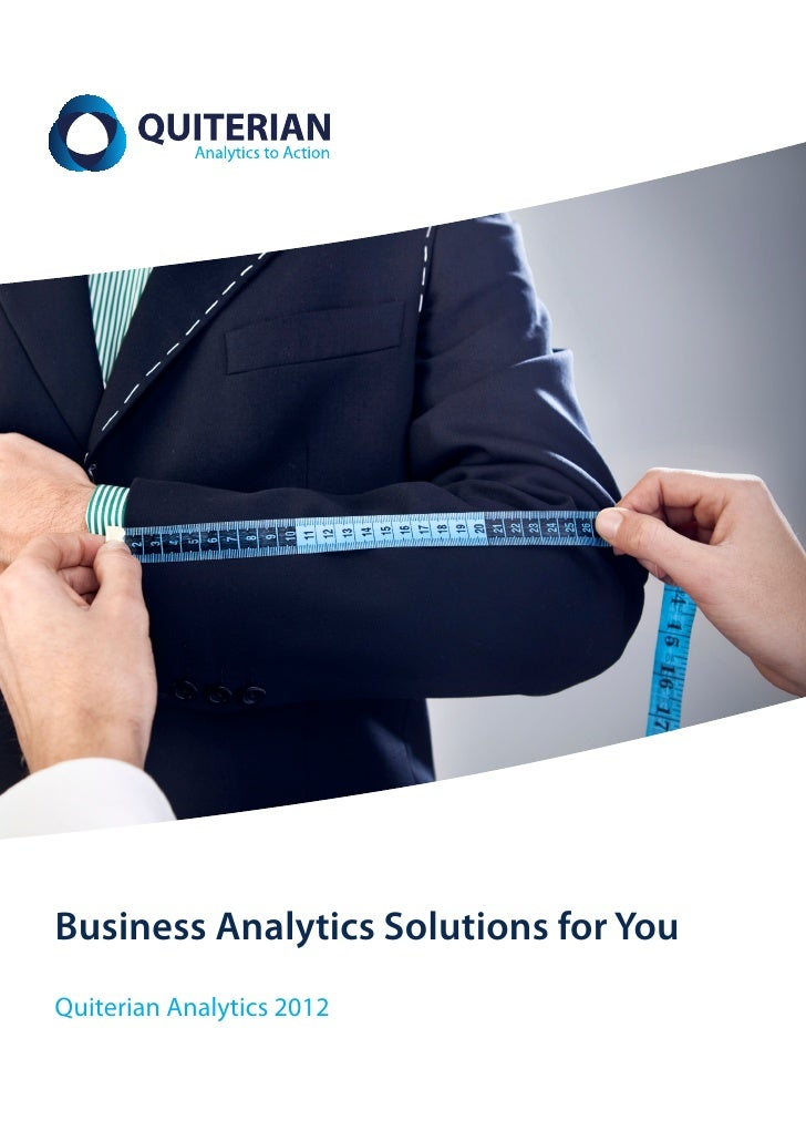 Business Analytics Solutions for YouQuiterian Analytics 2012