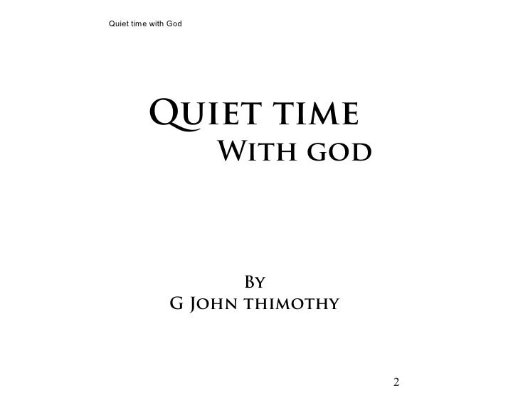 quiet time with god - photo #11