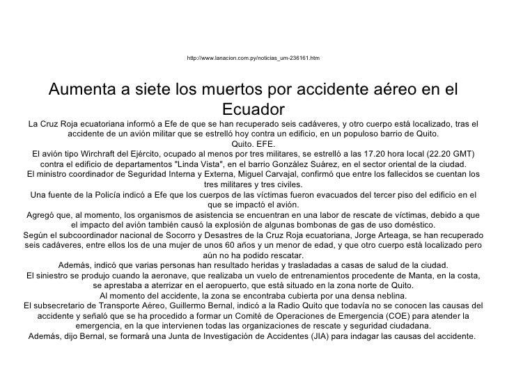 http://www.lanacion.com.py/noticias_um-236161.htm Aumenta a siete los muertos por accidente aéreo en el Ecuador La Cruz Ro...