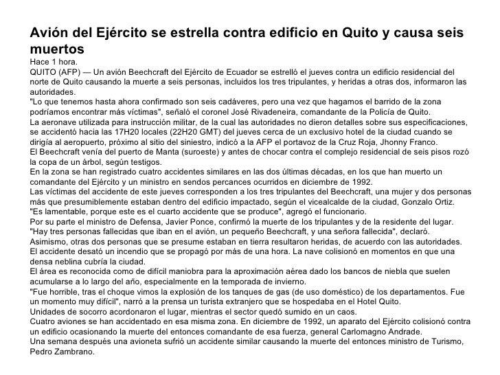 Avión del Ejército se estrella contra edificio en Quito y causa seis muertos Hace 1 hora. QUITO (AFP) — Un avión Beechcraf...