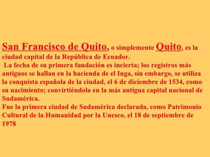 Quito hermoso y_emblematico!!! Slide 2
