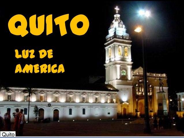 Resultado de imagen para Fotos de Quito (Ecuador) 'Luz de América'.