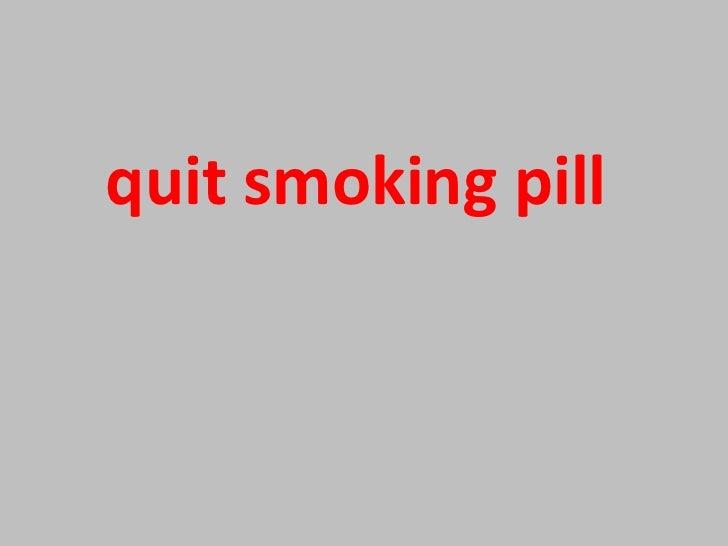 stop smoking pill