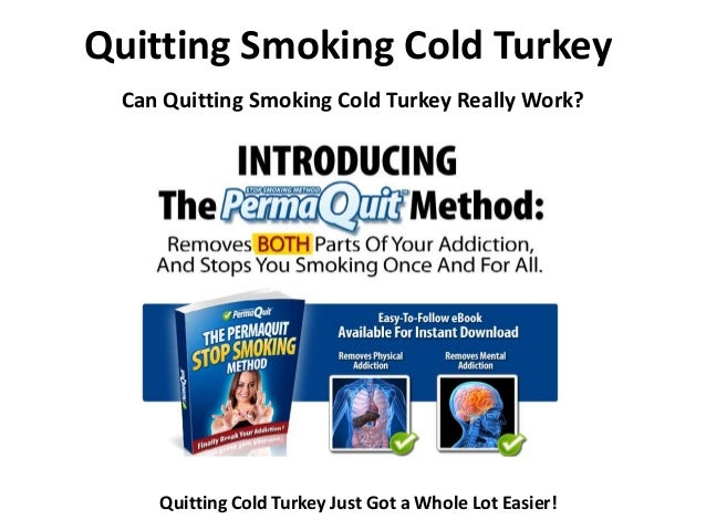 Ways to Quit Smoking: Cold Turkey, Nicotine Replacement ...