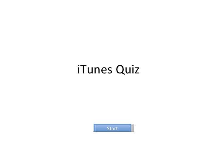 iTunes Quiz Start