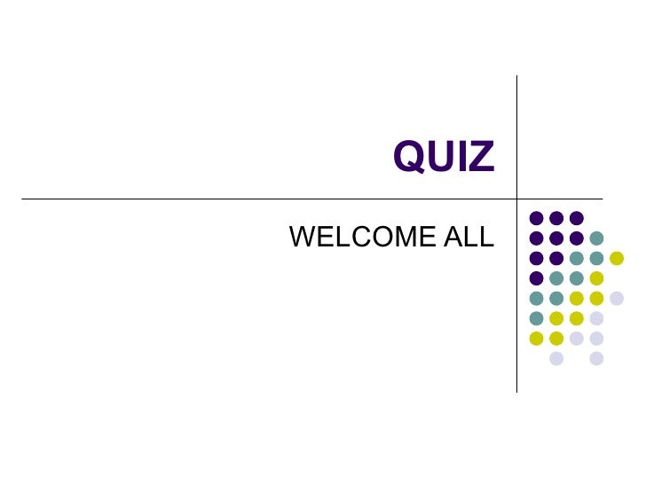 QUIZWELCOME ALL