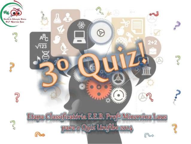  Será sorteado o competidor que irá responder;   Haverá uma pergunta por competidor;   As perguntas não se repetem;   ...