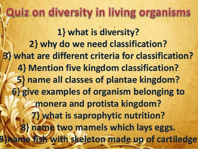 Bon 1} What Is Diversity? 2} Why Do We Need Classification?