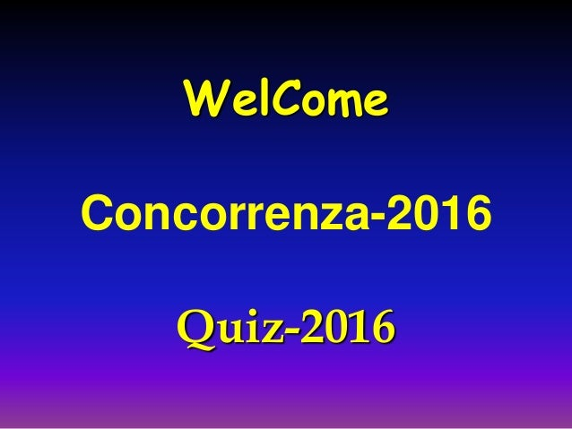 WelCome Concorrenza-2016 Quiz-2016