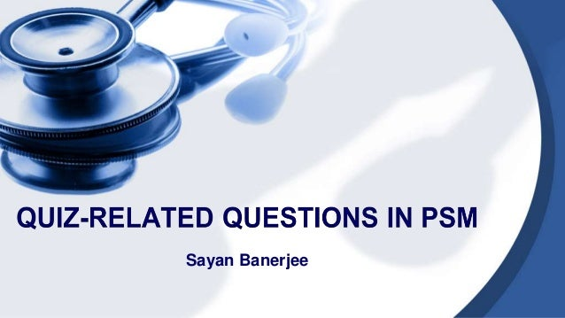 Quiz related questions in psm