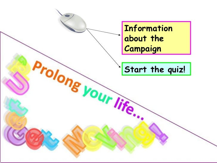 Information about the Campaign Start the quiz!