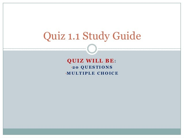 quiz1 study guide Title: quiz1-04 author: bw duncan last modified by: collin anderson created date: 2/1/2000 4:31:37 pm document presentation format: on-screen show (4:3.