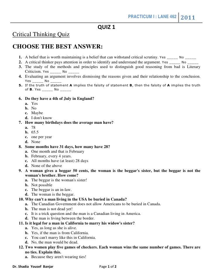 PRACTICUM I : LANE 462         2011                                                  QUIZ 1 Critical Thinking Quiz CHOOSE ...