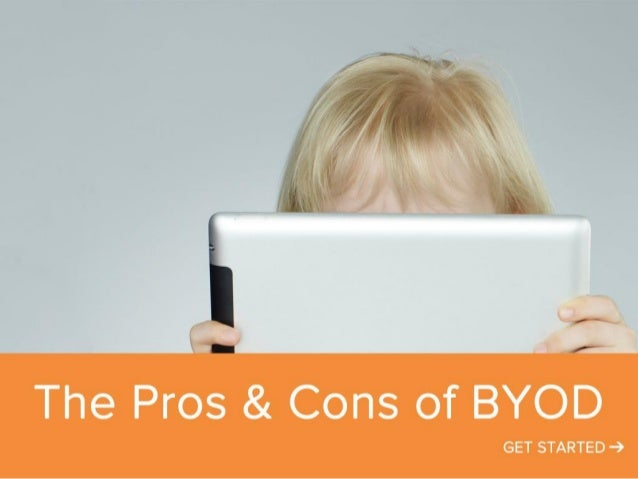 The Pros & Cons of BYOD (Bring Your Own Device)