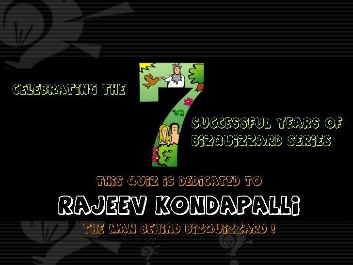 Quiz dedicated to Rajeev Kondapalli ( with answers )