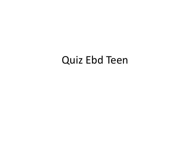 Quiz Ebd Teen