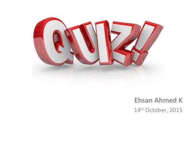 Ehsan Ahmed K 14th October, 2015
