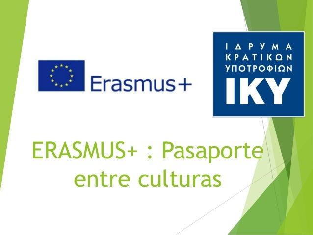 ERASMUS+ : Pasaporte entre culturas