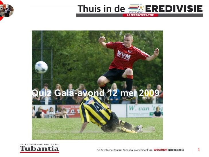 Quiz Gala-avond 12 mei 2009
