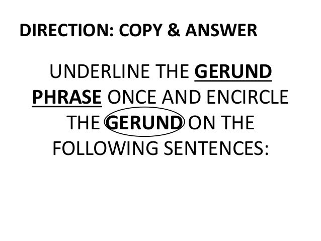Gerund phrase quiz with answers