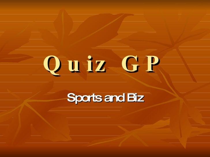Quiz GP Sports and Biz