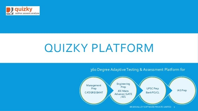 QUIZKY PLATFORM 360 Degree Adaptive Testing & Assessment Platform for  Management Prep CAT/GRE/GMAT  Engineering Prep JEE ...
