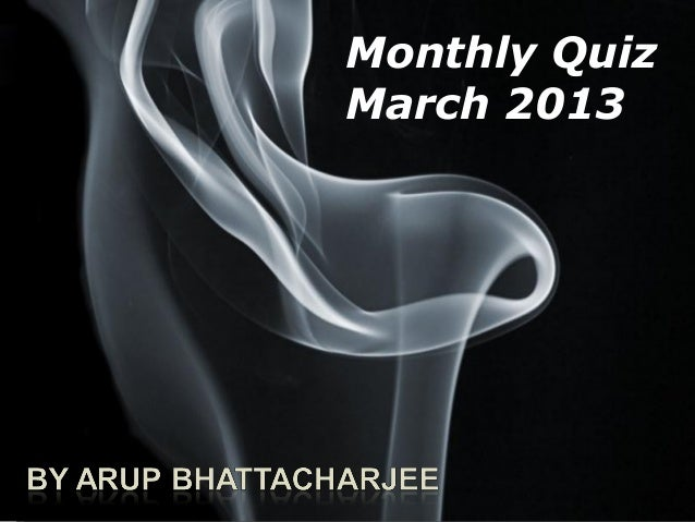 Monthly QuizMarch 2013         Page 1