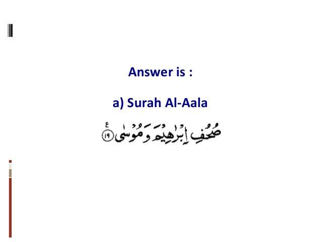 Answer is : a) Surah Al-Aala