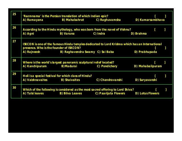 Answers B) Bilva Leaves30B) Anumati15 A) Vaishnavaites29C) Laxmi14 D) Mahabalipuram28D) Jayadrata13 D) Prabhupada27B) Skan...