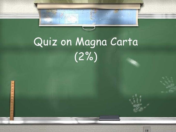 Quiz on Magna Carta (2%)