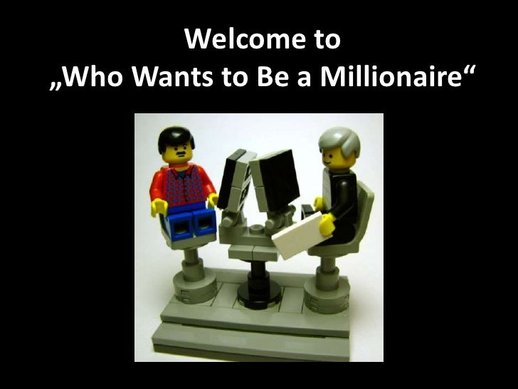 "Welcome to<br />""Who Wants to Be a Millionaire""<br />"