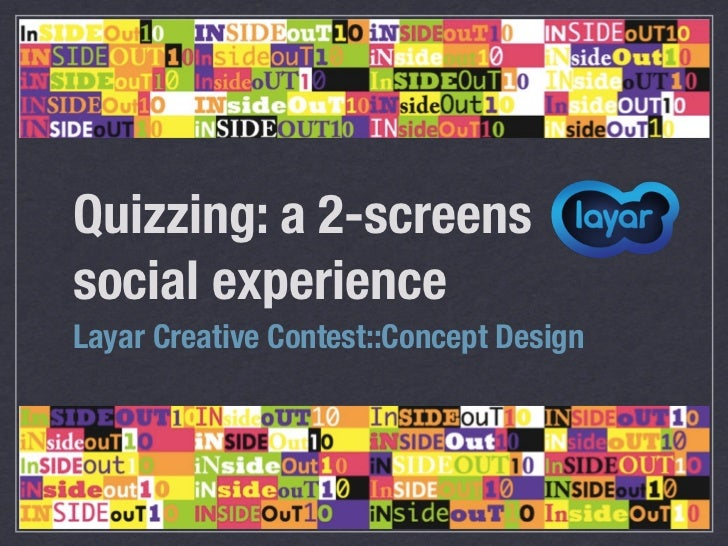 Quizzing: a 2-screenssocial experienceLayar Creative Contest::Concept Design