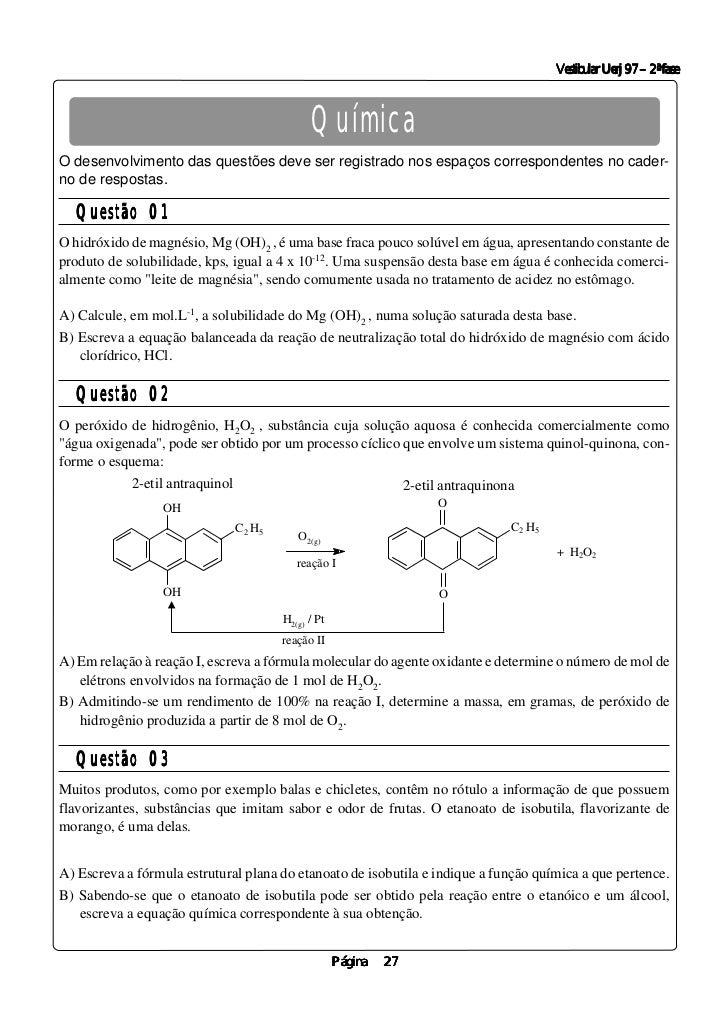 Vestibular Uerj 97 – 2ª fase                                             QuímicaO desenvolvimento das questões deve ser re...