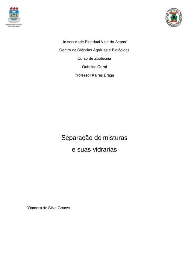 Universidade Estadual Vale do Acaraú                Centro de Ciências Agrárias e Biológicas                           Cur...
