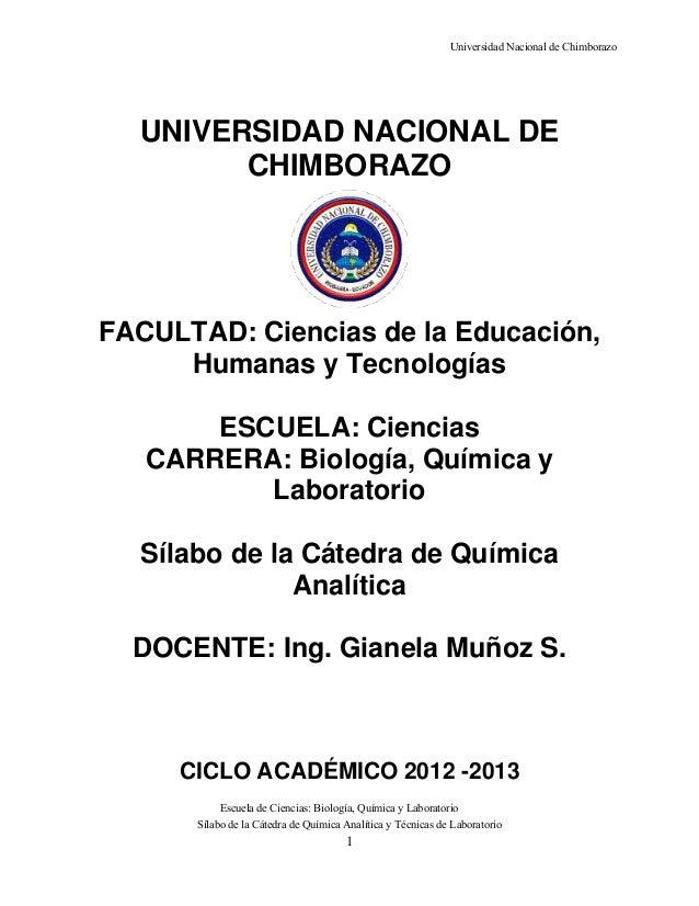 Universidad Nacional de Chimborazo Escuela de Ciencias: Biología, Química y Laboratorio Sílabo de la Cátedra de Química An...