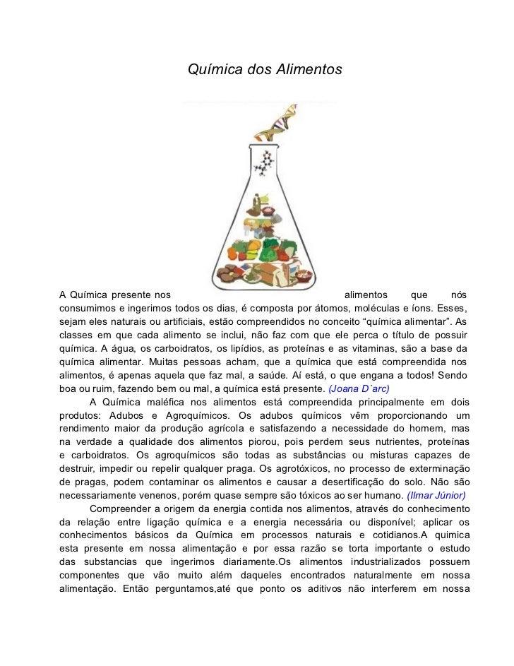 Química dos AlimentosA Química presente nos                                         alimentos      que      nósconsumimos ...
