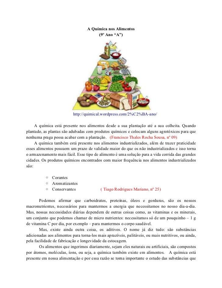 "A Química nos Alimentos                                        (9º Ano ""A"")                           http://quimical.word..."