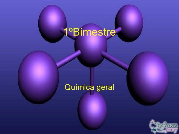 1ºBimestreQuímica geral