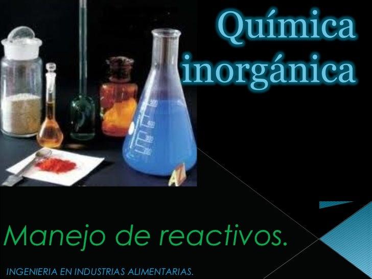 Qu mica inorg nica manejo de reactivos for La quimica en la gastronomia