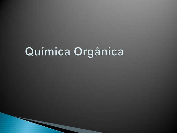 Química Orgânica<br />
