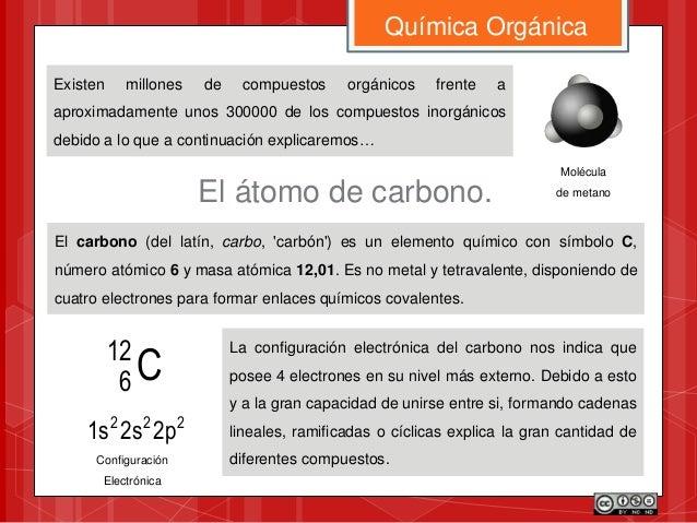 Existen millones de compuestos orgánicos frente a aproximadamente unos 300000 de los compuestos inorgánicos debido a lo qu...