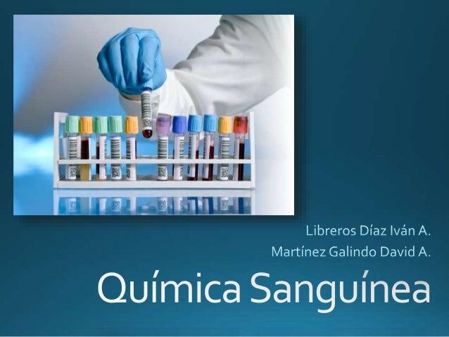 La química sanguínea es la medición y reporte de los componentes químicos disueltos en la sangre. Para obtener sólo el sue...