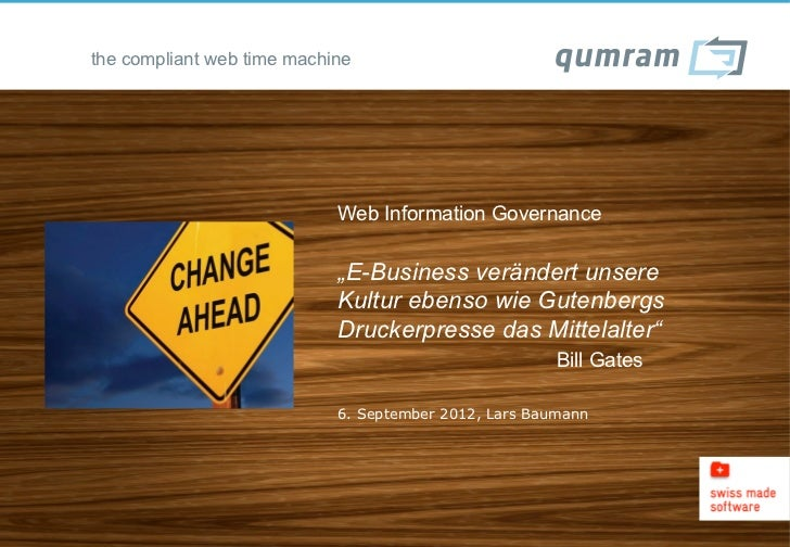 "the compliant web time machine                            Web Information Governance                            ""E-Busines..."