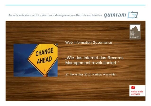 Records entstehen auch im Web: vom Management von Records und Inhalten                                          Web Inform...