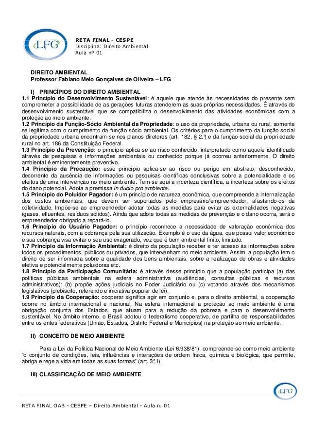 RETA FINAL - CESPE Disciplina: Direito Ambiental Aula nº 01 RETA FINAL OAB - CESPE – Direito Ambiental - Aula n. 01 DIREIT...