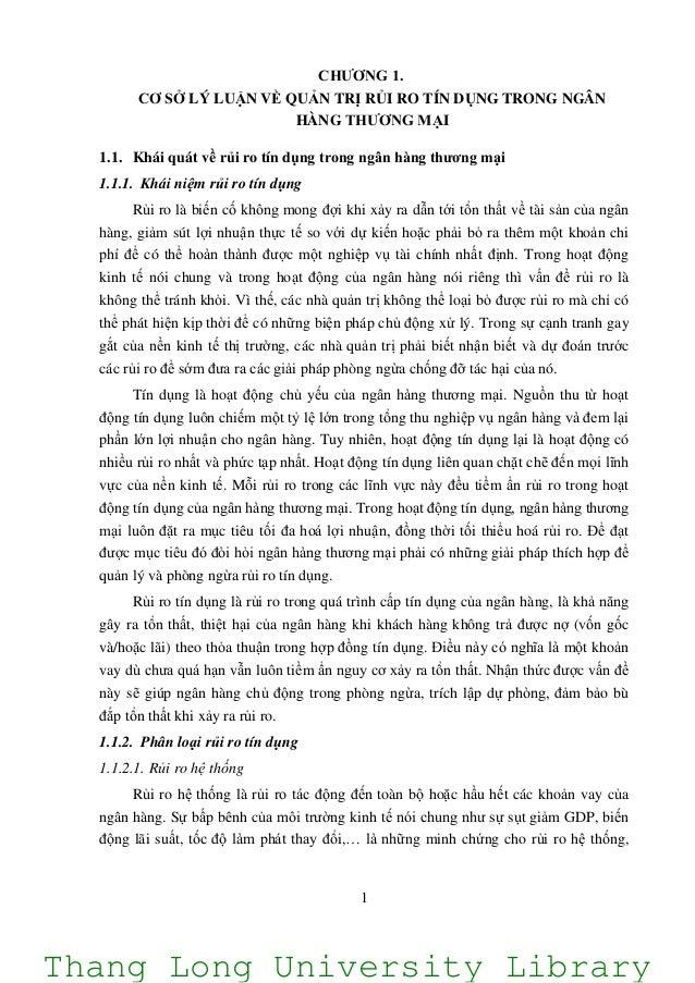 1 CHƢƠNG 1. CƠ SỞ LÝ LUẬN VỀ QUẢN TRỊ RỦI RO TÍN DỤNG TRONG NGÂN HÀNG THƢƠNG MẠI 1.1. Khái quát về rủi ro tín dụng trong n...